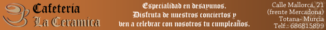 Bares Totana : Cafetería La Cerámica