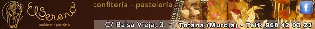 Pastelerías Totana : Confitería - Pastelería El Sereno