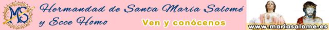 Asociaciones Totana : Hermandad de Santa María Salomé y Ecce Homo